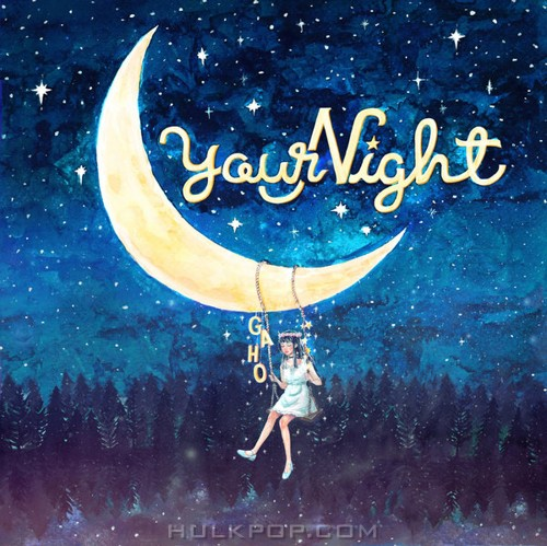 GAHO (Bless You) – Your Night – Single