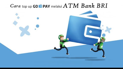 Cara Top Up Go pay Gojek Via ATM BRI