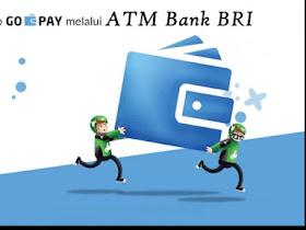 Cara Top Up GO-PAY GO-JEK Via ATM Bank BRI