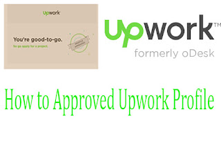 How to Approved Upwork Profile Tricks 2019