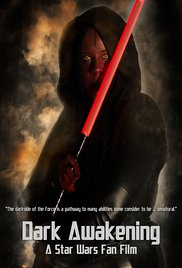 Watch Dark Awakening: A Star Wars Fan Film Online Free Putlocker