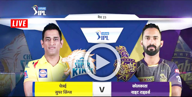 CSK Vs KKR, Live Streaming Free, IPL 2019 Match 23
