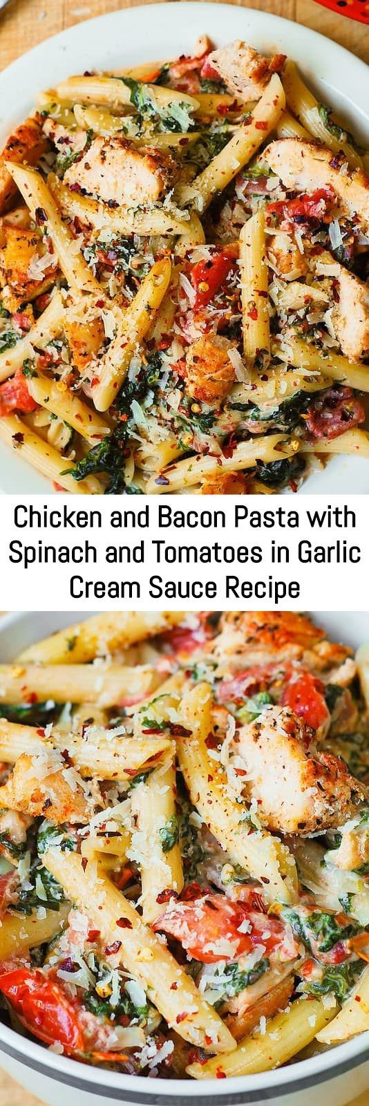 Chicken And Bacon Pasta With Spinach And Tomatoes In Garlic Cream Sauce Recipe