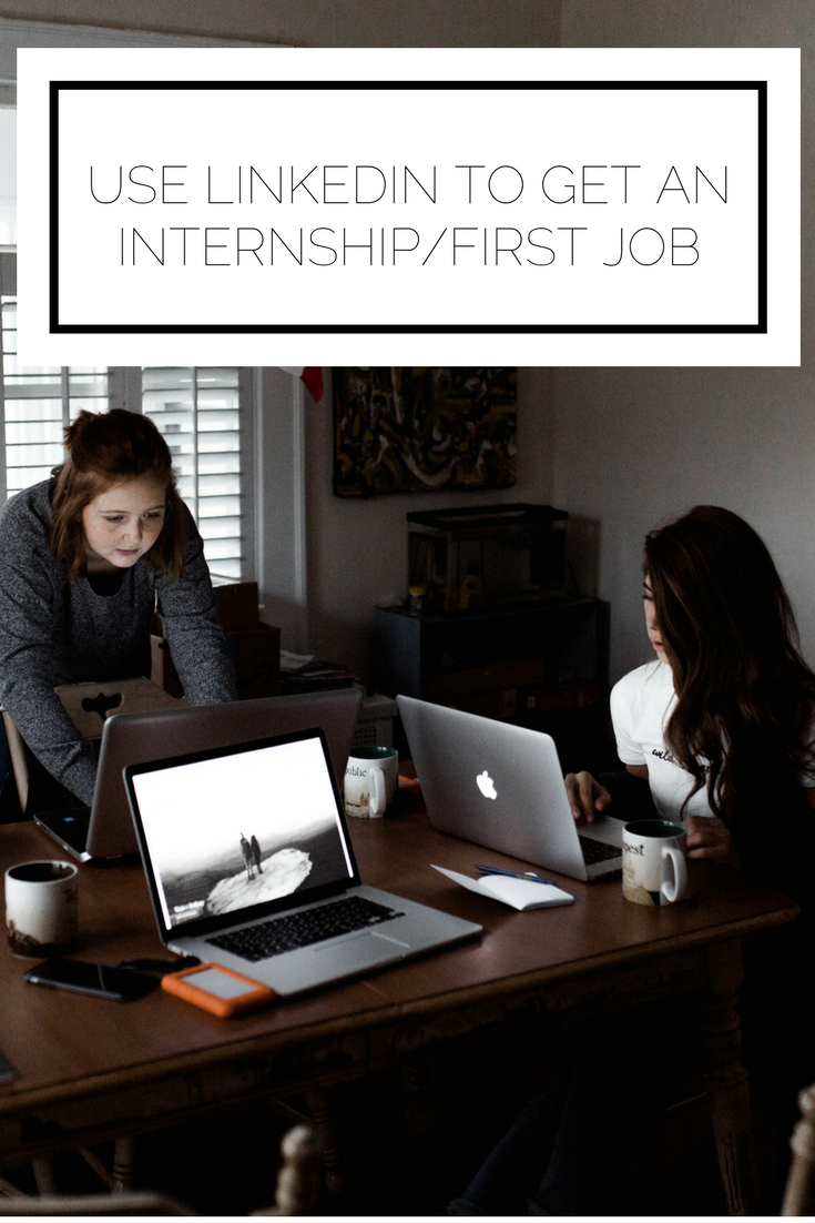 Click to read now or save for later! Looking for an internship or a first job? Here are two key approaches to use LinkedIn to get the opportunity you want