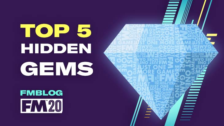 Football Manager 2020 Top 5 Hidden Gems