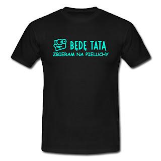 Koszulka będę tatą