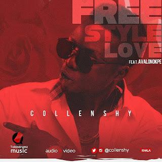 "VIDEO: Collenshy - ""Freestyle Love"" Ft. Avalonokpe"
