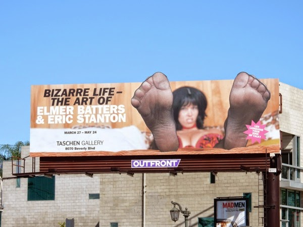 Bizarre life Taschen Gallery art exhibit billboard