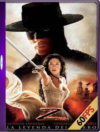 La Leyenda Del Zorro (2005) Brrip 1080p (60 FPS) Latino – Inglés Luiyi21HD
