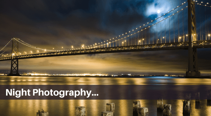 master how to do night photography