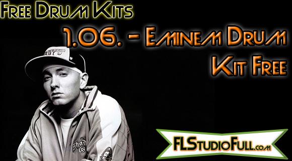 Eminem Drum Kit Free | Para FL Studio e Outros