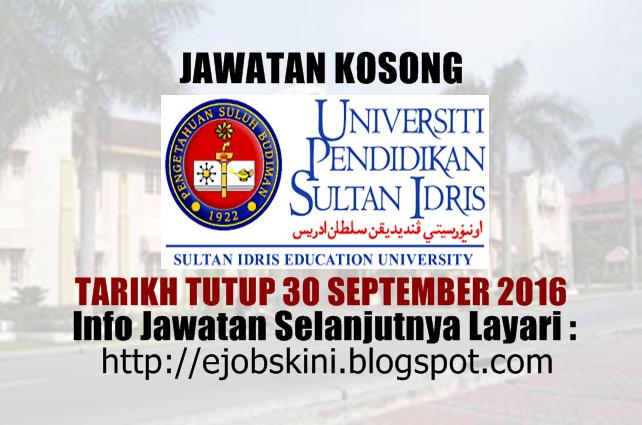 Jawatan Kosong Universiti Pendidikan Sultan Idris (UPSI) September 2016