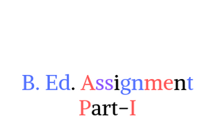 B. Ed. Assignment