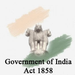 GENERAL STUDIES INDIA: Government of India Act of 1858
