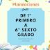 PLANEACIONES DE 1º  PRIMERO A 6º SEXTO GRADO  MES DE DICIEMBRE 2018-2019