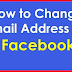 How to Change Email Add In Facebook