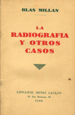 Carátula de La radiografía y otros casos (Blas Millán - 1929)