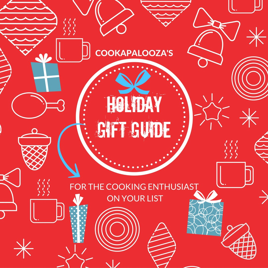 The Cook A Palooza Experience Holiday Gift Guide Cooking