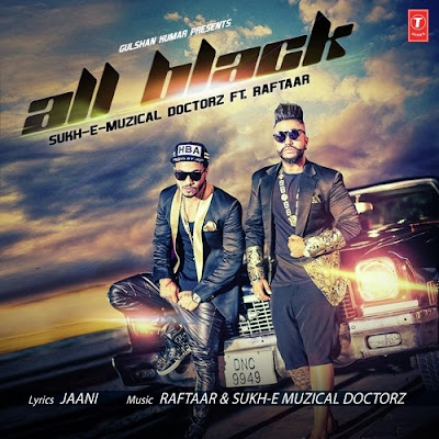 All Black (2015) - Raftaar, SukhE