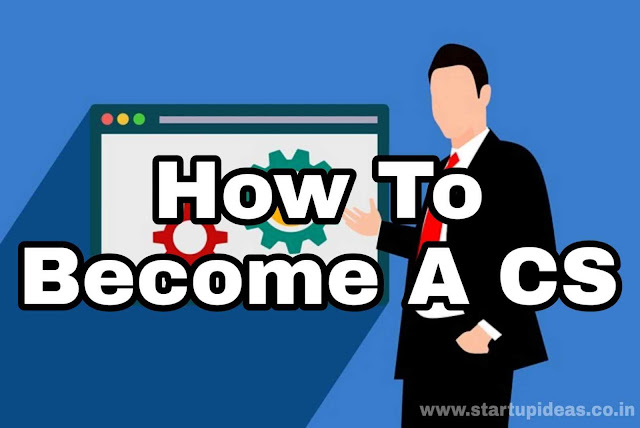 Complete guide on how to become CS? – Startup Ideas