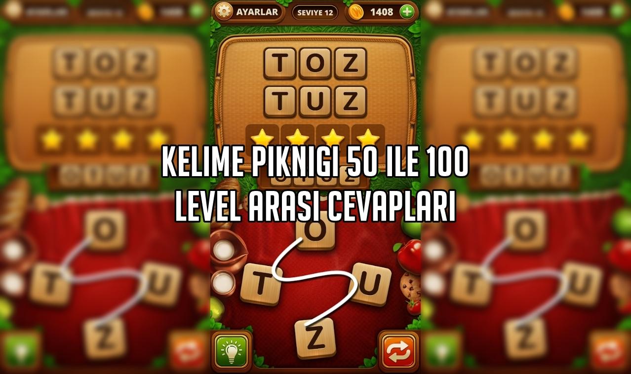 Kelime Pikniği 50 ile 100 Level Arasi Cevaplar