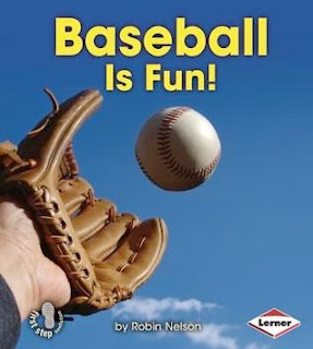 bookcover of BASEBALL IS FUN  (First Step into Nonfiction: Sports Are Fun!)  by Robin Nelson