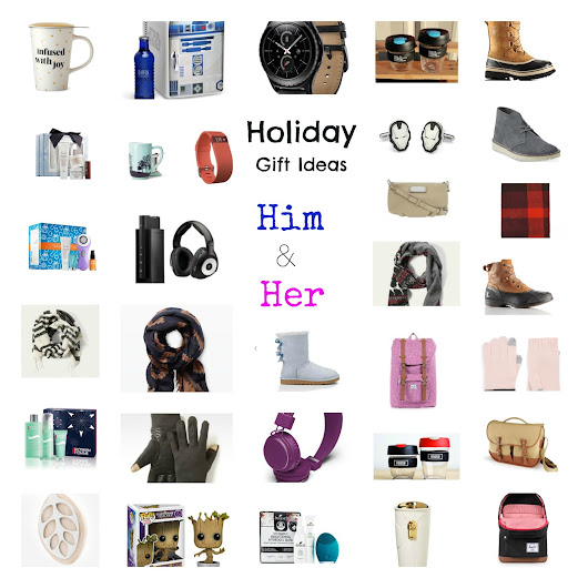 Holiday Gift Ideas - For him and her