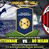 Agen Bola Terpercaya - Prediksi Tottenham Hotspur vs AC Milan 1 Agustus 2018