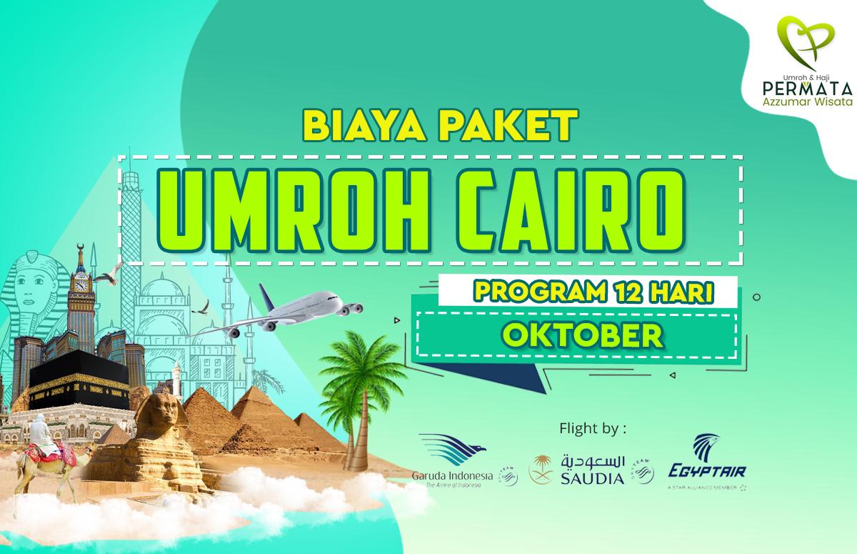 Promo Paket Umroh plus cairo Biaya Murah Jadwal Bulan Oktober