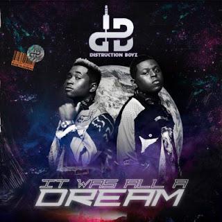 Distruction Boyz – It Was All A Dream (Album)