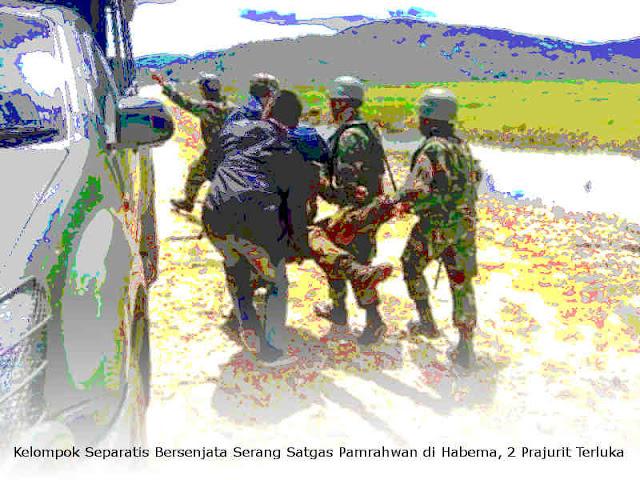 Kelompok Separatis Bersenjata Serang Satgas Pamrahwan di Habema, 2 Prajurit Terluka