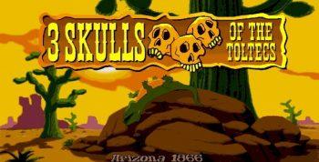 Fenimore Fillmore: 3 Skulls of the Toltecs