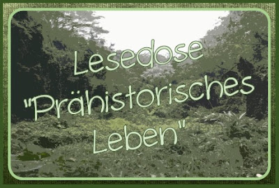 http://endlich2pause.blogspot.de/2015/12/lesekiste-prahistorisches-leben.html