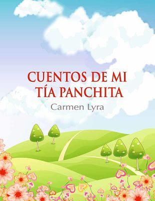 Carátula de: Cuentos de mi Tía Panchita (Imprenta Nacional, San José, Costa Rica - 2012), de Carmen Lyra