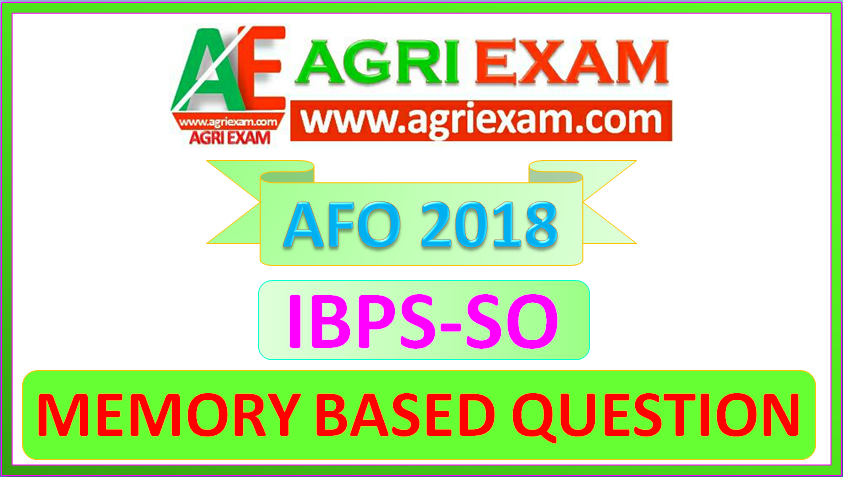 Agriculture Field Officer 2018 Memory Based Question - Agri Exam