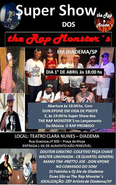 DIA 1° de Abril Show dos THE RAP MONSTER'S homenagem ao SABOTAGE no TEATRO Clara Nunes Diadema OH