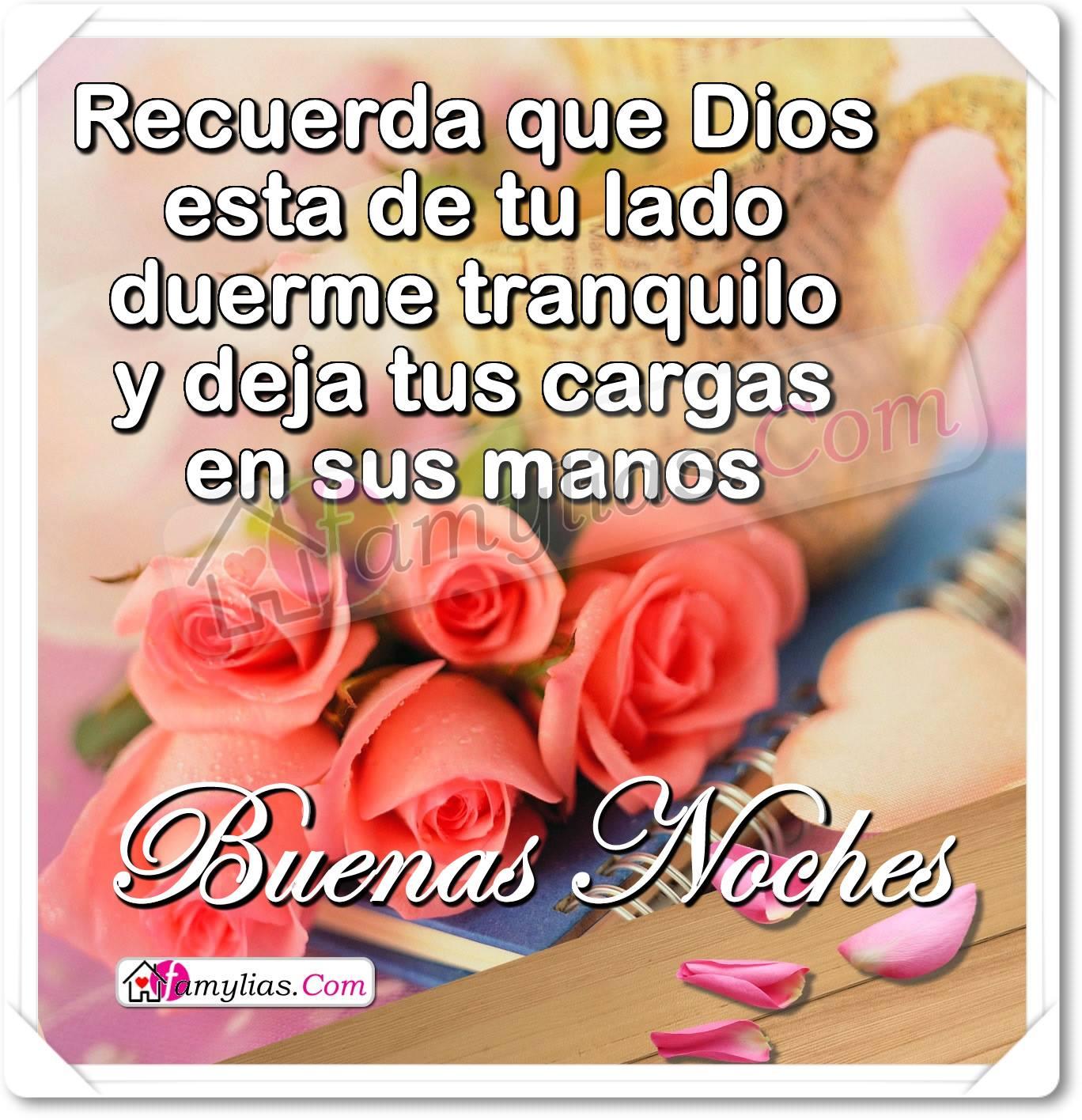 Buenas Noches Dios Te Bendiga Te Proteja Te Ame Y Te De Su Amor