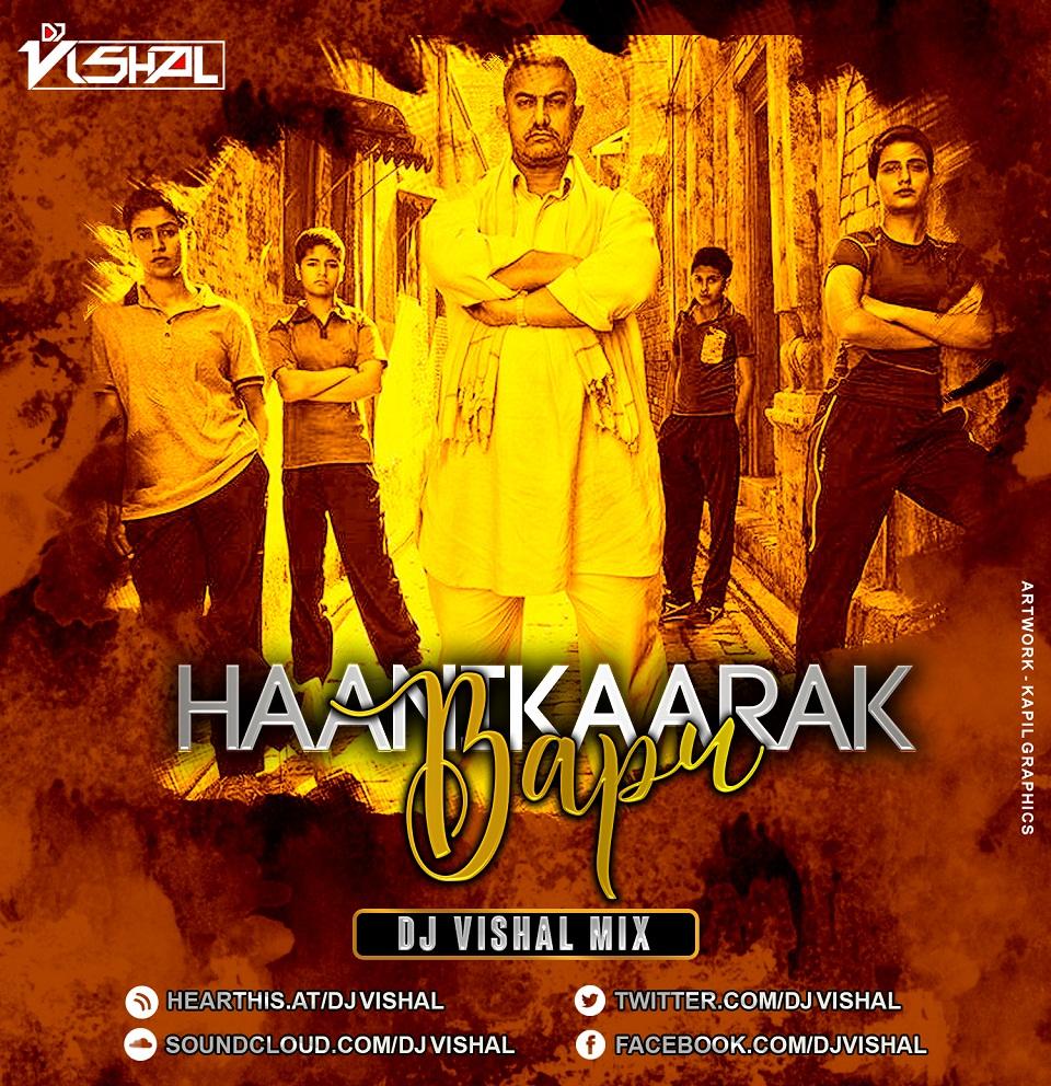 Bhagwa Rang Dj: Haanikaarak Bapu (Dangal) DJ Vishal Mix