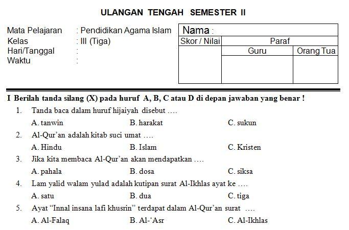 Download Kumpulan Soal UTS SD/MI Kelas 3 Semester 2 Mata Pelajaran Pendidikan Agama Islam Tahun Ajaran 2016-2017 Format Microsoft Word