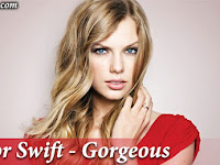 Lirik Lagu Gorgeous Taylor Swift
