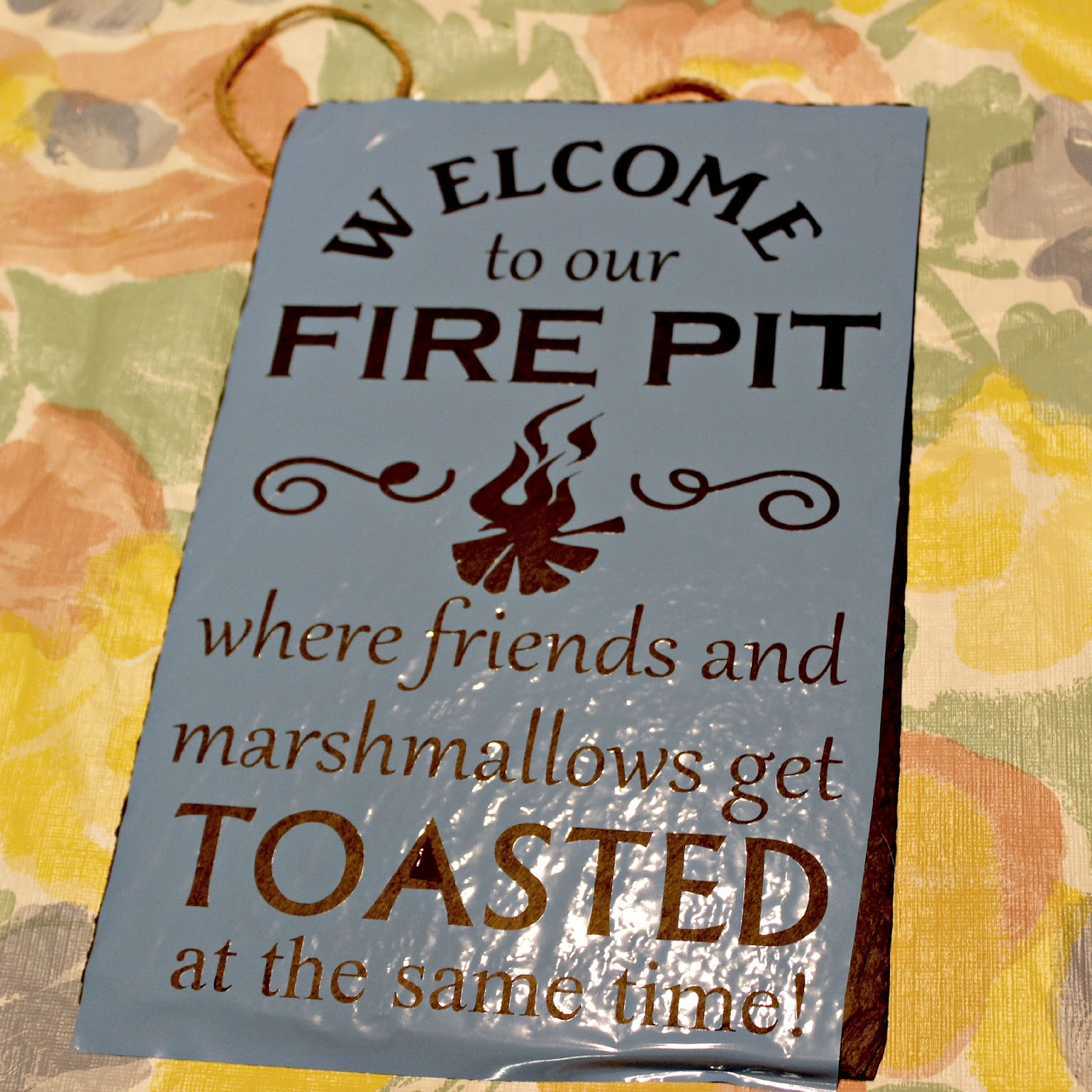 Craft A Spell: Welcome To Our Fire Pit Sign and Tray