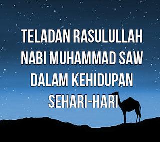 contoh-teladan-akhlak-kepribadian-Rasulullah-nabi-Muhammad-SAW-dalam-kehidupan-sehari-hari