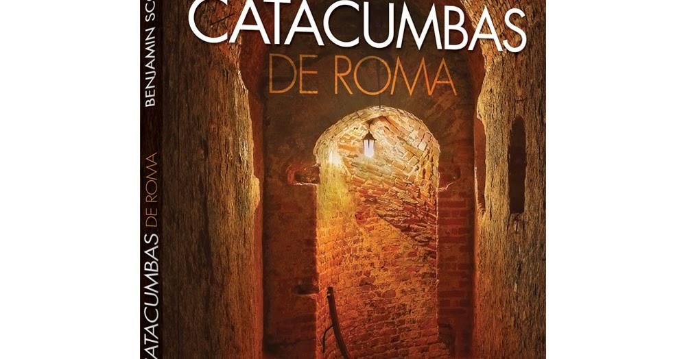 As Catacumbas De Roma Pdf