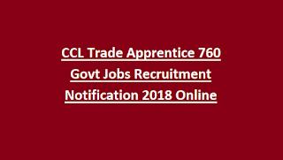 CCL Trade Apprentice 760 Govt Jobs Recruitment Notification 2018 Online
