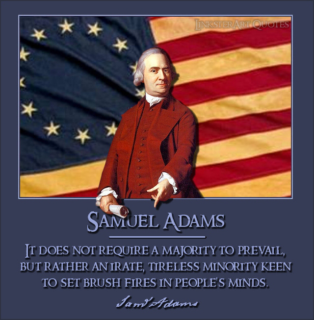 Samuel Adams Quotes: REMEMBERING NON-REVISED HISTORY: JULY 19, 2013