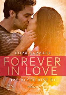 Forever in Love - Das Beste bist du - Cora Carmack