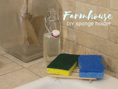 DIY Farmhouse Style Sponge Holder