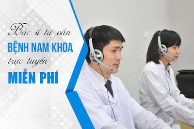 Bác sĩ tư vấn bệnh nam khoa trực tuyến miễn phí 24/24