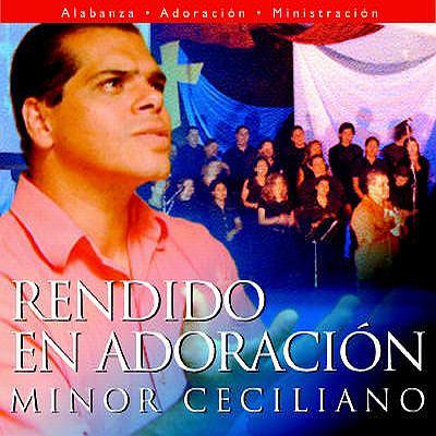 Minor Ceciliano-Rendido En Adoración-