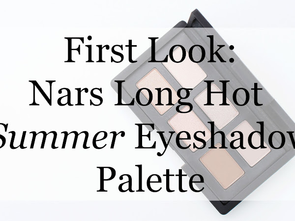 FIRST LOOK: Nars Long Hot Summer Eyeshadow Palette